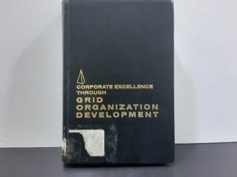 corporate excellence through grid organization development
