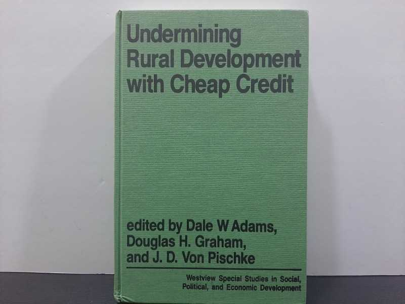 Undermining Rural Development With Cheap Credit